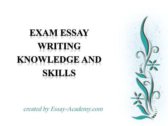 essay exam writing skills See exam skills: clue words take time before you start writing if you have time at the end of the exam, proof read your essay for grammatical and spelling.