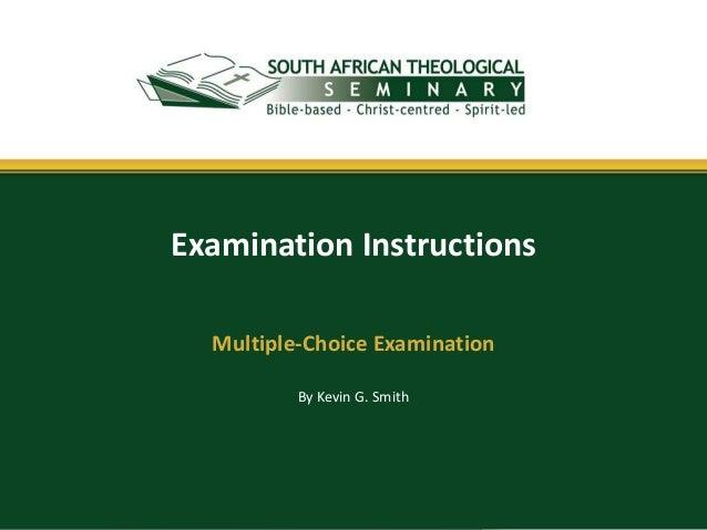 Examination Instructions