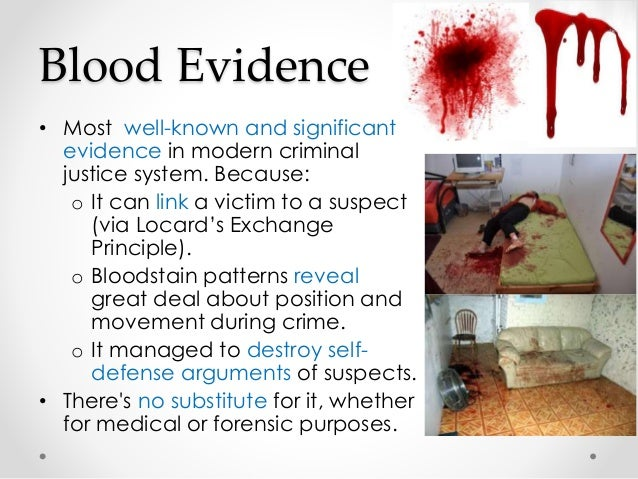 blood evidence essay The trial of lindy and michael chamberlain while this one is about blood the blood evidence persuaded galvin lindy and michael chamberlain in.
