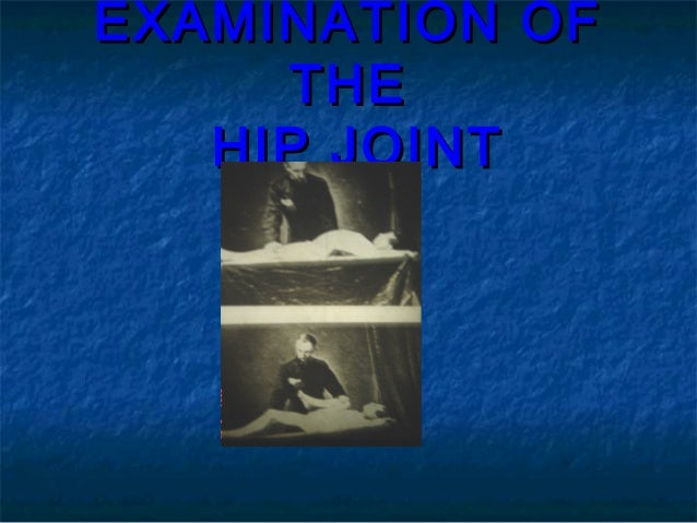 Examination of the hip