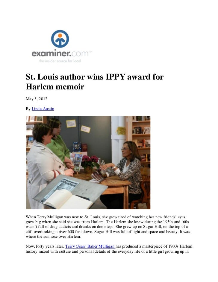 St. Louis author wins IPPY award forHarlem memoirMay 5, 2012By Linda AustinWhen Terry Mulligan was new to St. Louis, she g...