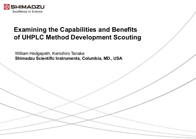 Examining the Capabilities & Benefits of UHPLC Method Scouting
