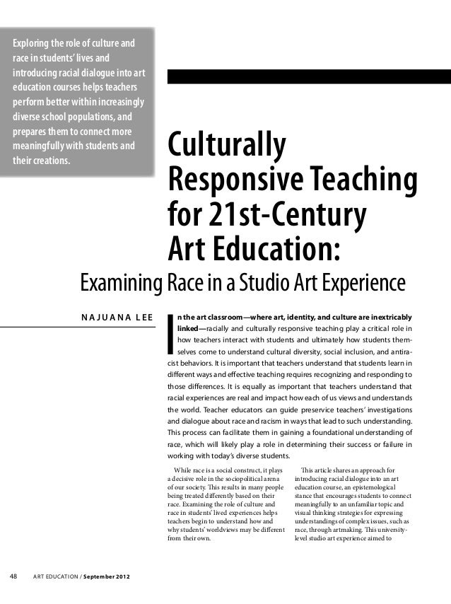 Art Education / September 201248 Culturally Responsive Teaching for 21st-Century Art Education: N a J ua n a L e e I n the...