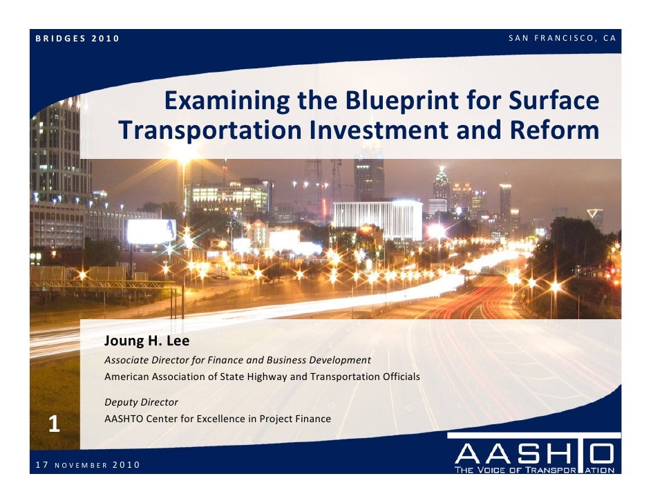 Examining the Blueprint for Surface Transportation Investment and Reform