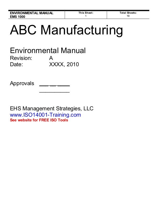ENVIRONMENTAL MANUALEMS 1000This Sheet:1Total Sheets:19ABC ManufacturingEnvironmental ManualRevision: ADate: XXXX, 2010App...