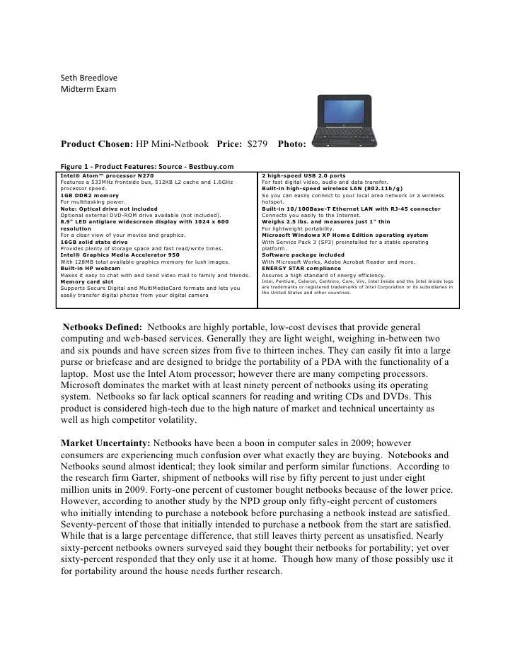 Seth Breedlove Midterm Exam     Product Chosen: HP Mini-Netbook Price: $279                                    Photo:  Fig...