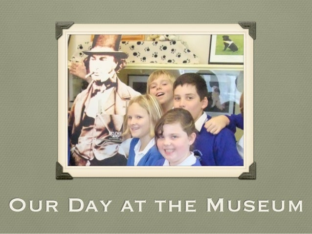 Our Day at the Museum
