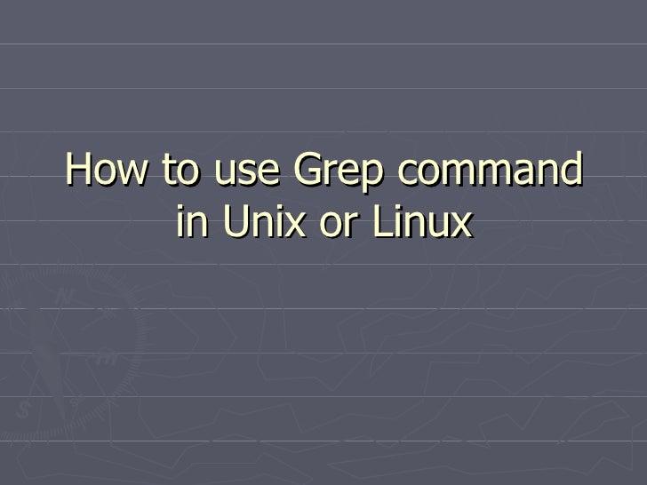 Practical Example of grep command in unix