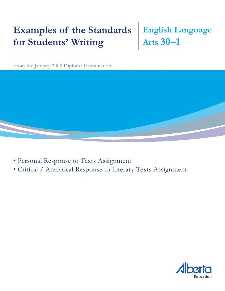 Examples of the Standards                    English Language for Students' Writing                        Arts 30–1  From...