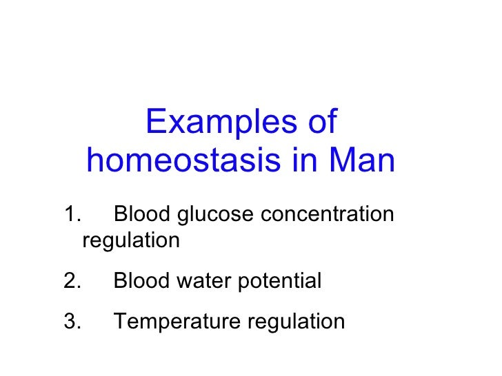 Chapter 12 Homeostasis Lesson 2 - Examples of Homeostasis in Man