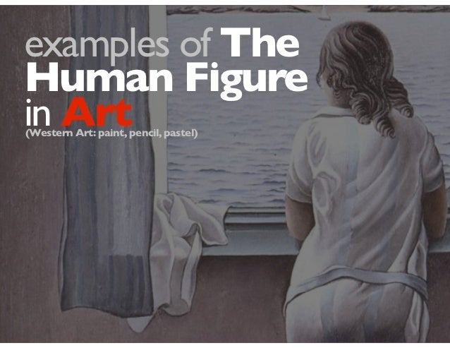 Examples of the Human Figure in Art