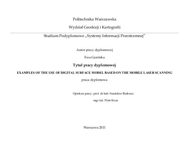 """Politechnika Warszawska                          Wydział Geodezji i Kartografii             Studium Podyplomowe """"Systemy I..."""