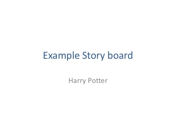 Example Story board     Harry Potter