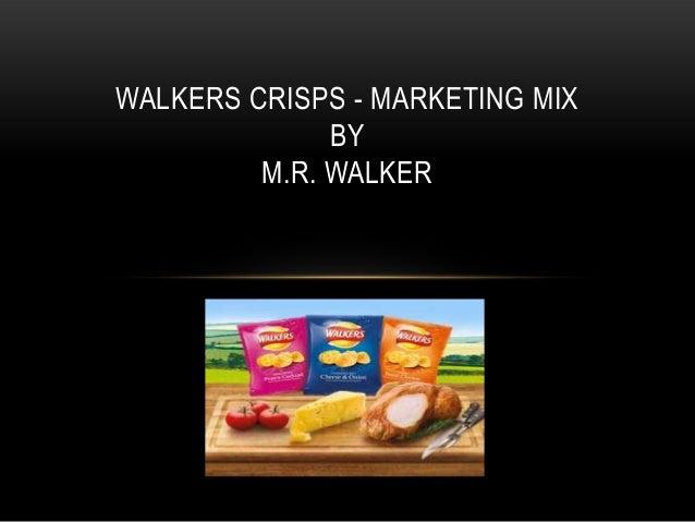 WALKERS CRISPS - MARKETING MIXBYM.R. WALKER