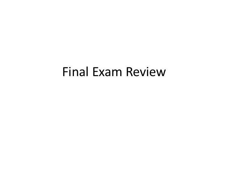 Final Exam Review<br />