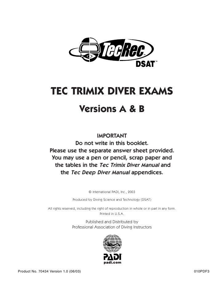 TEC TRIMIX DIVER EXAMS                                      Versions A & B                                     IMPORTANT  ...