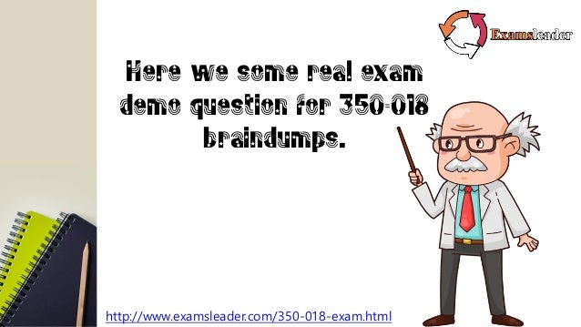 Examsleader 350 018 Real Exam Questions