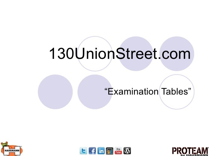 "130UnionStreet.com ""Examination Tables"""