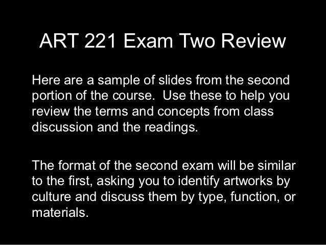 ART 221 Exam Two ReviewHere are a sample of slides from the secondportion of the course. Use these to help youreview the t...