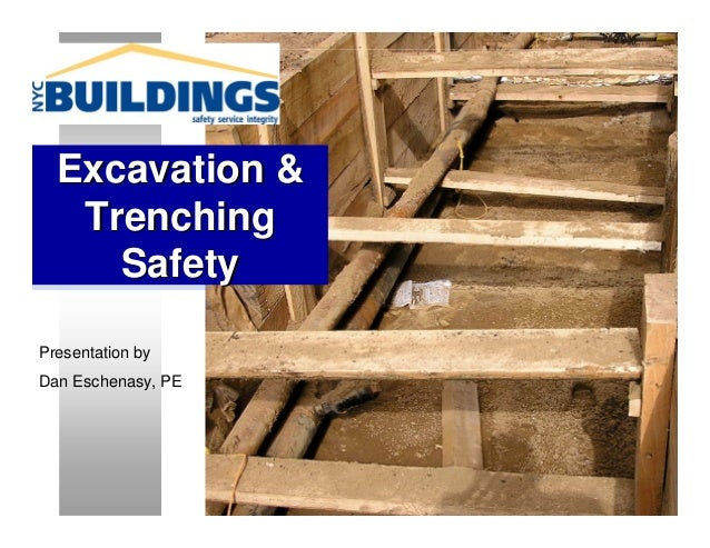 Excavation &   Trenching     SafetyPresentation byDan Eschenasy, PE