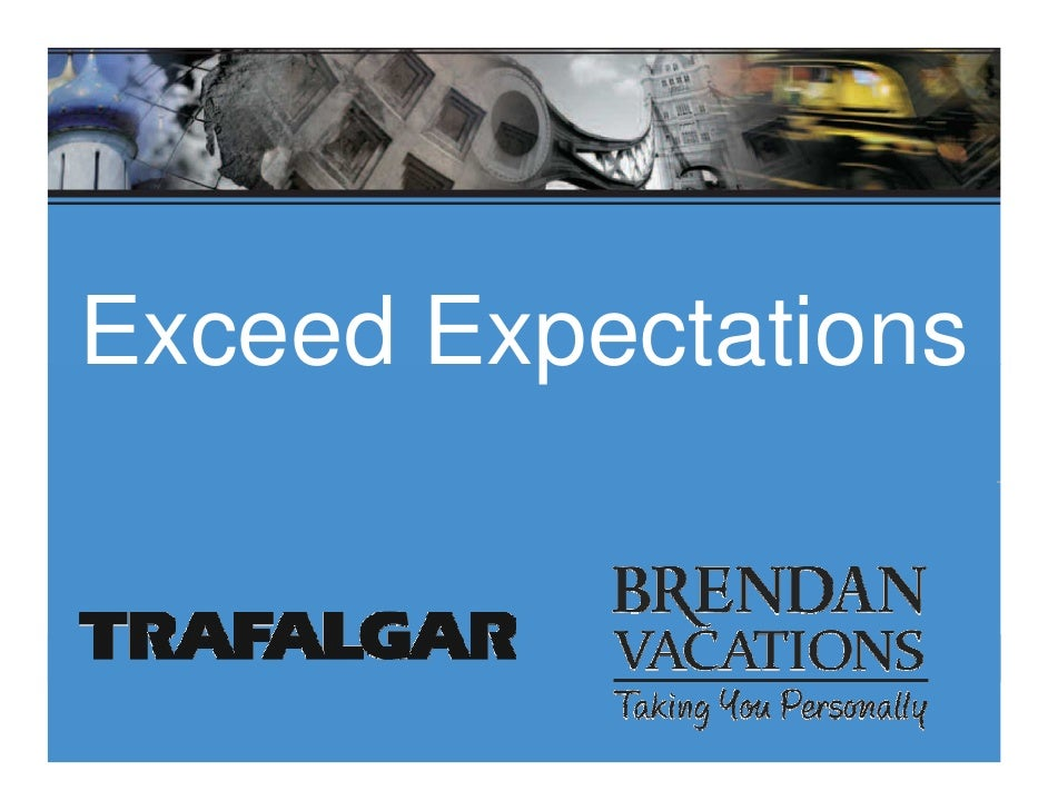 Exceeding Expectations with Escorted & Independent Vacations by The Travel Corporation