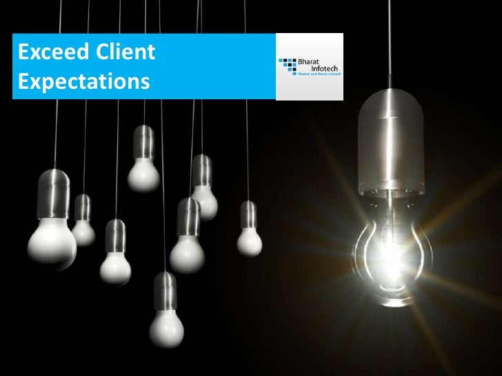 Exceeding client expectation