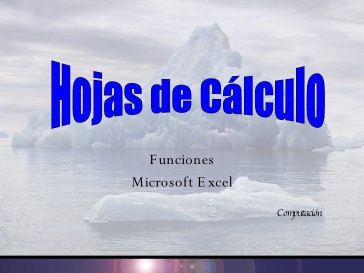 Funciones Microsoft Excel Computación Hojas de Cálculo