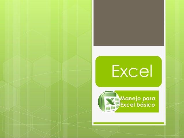 Excel Manejo para Excel básico