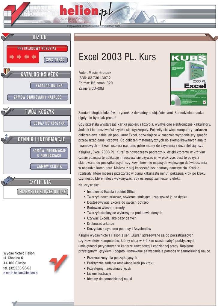 IDZ DO          PRZYK£ADOWY ROZDZIA£                             SPIS TRE CI   Excel 2003 PL. Kurs            KATALOG KSI¥...