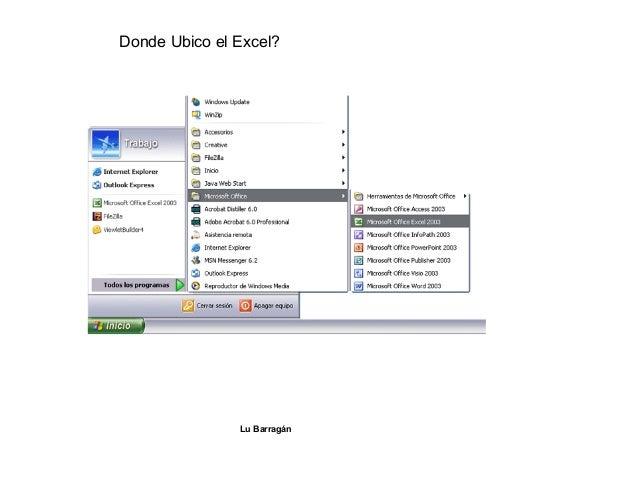 Donde Ubico el Excel? Lu Barragán
