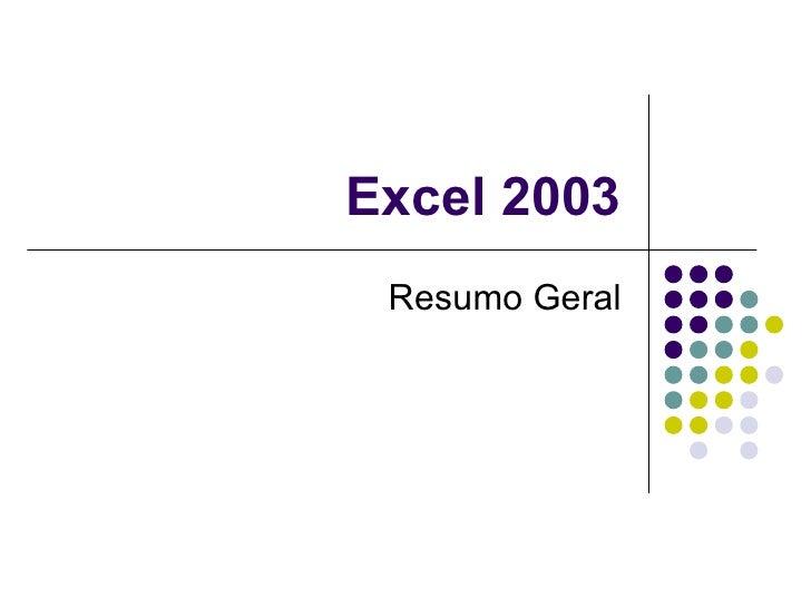 Excel 2003 Resumo Geral
