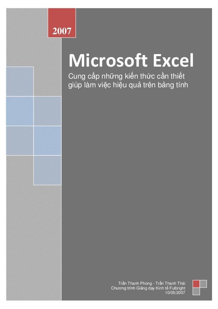 2007   Microsoft Excel   Cung cấp những kiến thức cần thiết   giúp làm việc hiệu quả trên bảng tính                   Trần...