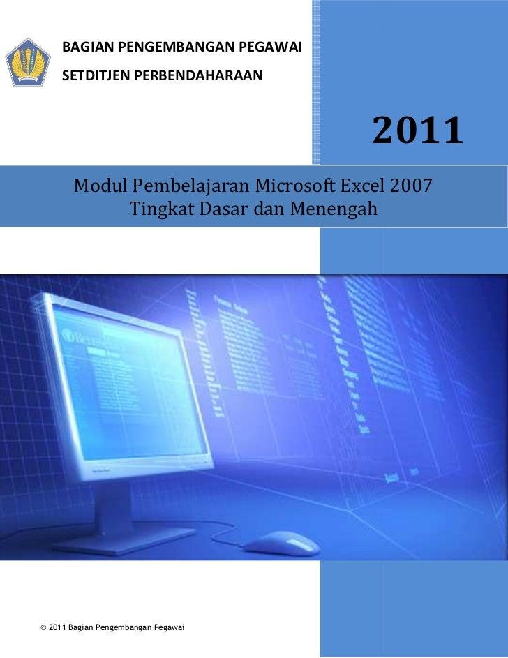 BAGIAN PENGEMBANGAN PEGAWAI     SETDITJEN PERBENDAHARAAN                                       2011       Modul Pembelajar...