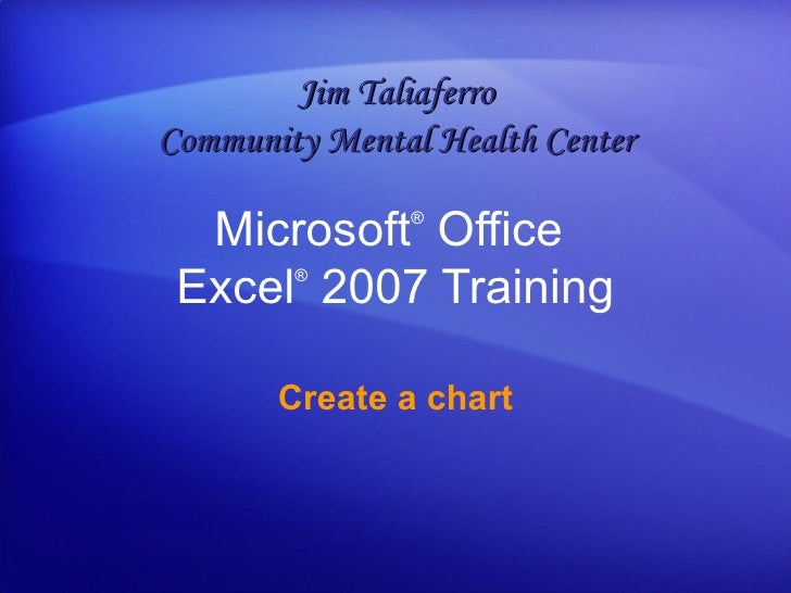Excel 2007 - Create a chart
