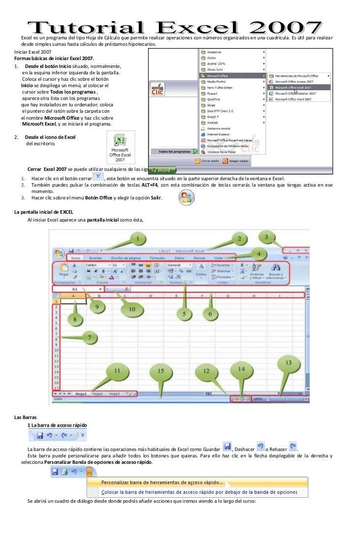 Excel es un programa del tipo Hoja de Cálculo que permite realizar operaciones con números organizados en una cuadrícula. ...