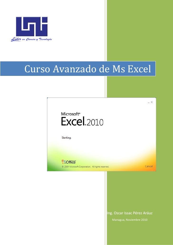 Curso Avanzado de Ms Excel                  Managua, Noviembre 2010                                            1