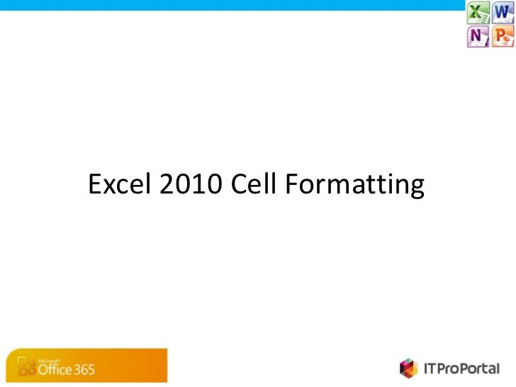 Excel 2010 Cell Formatting