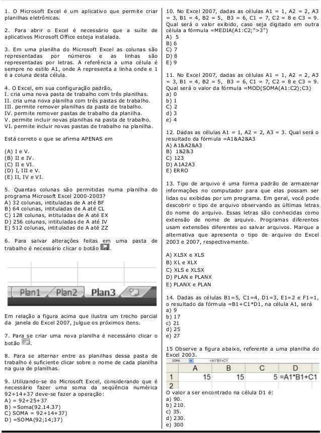 Informática para Concursos                                               Professor Leonardo Gabriel1. O Microsoft Excel é ...