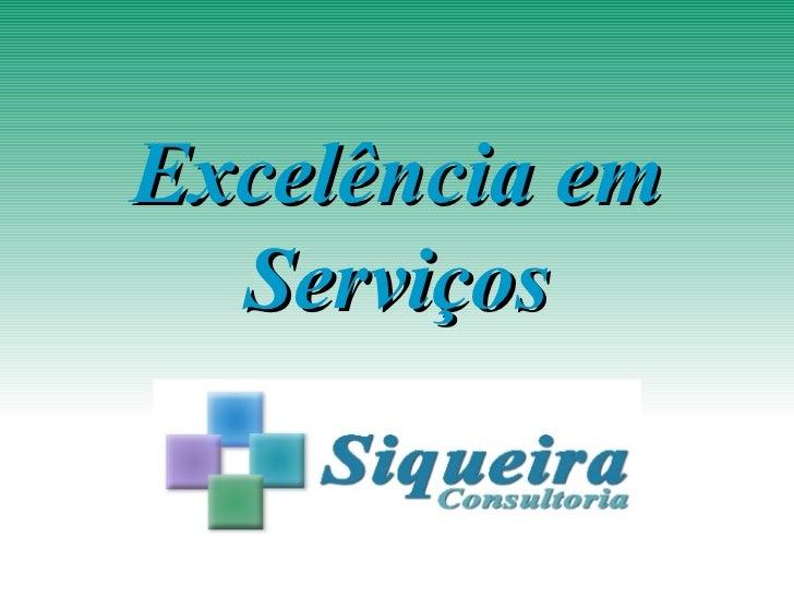 Excelencia em Serviços