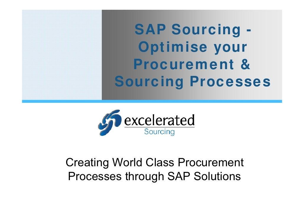 SAP Sourcing -          Optimise your          Procurement &        Sourcing ProcessesCreating World Class ProcurementProc...