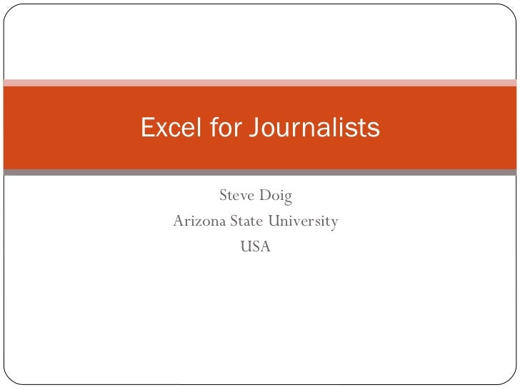 Steve Doig Arizona State University USA Excel for Journalists