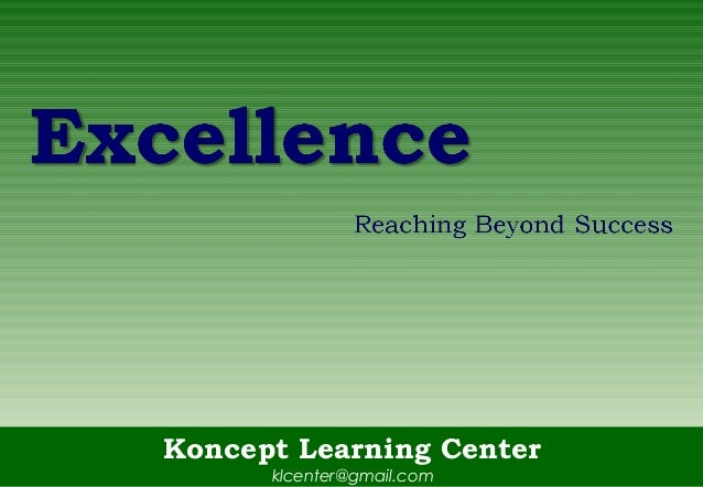 Excellence Reaching Beyond Success