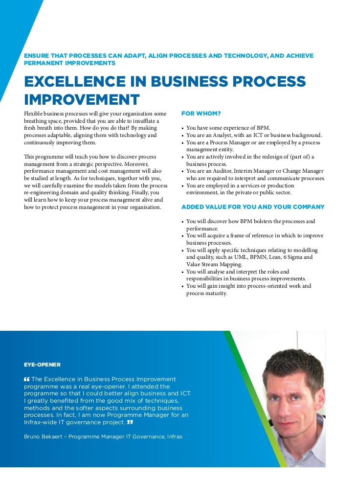 Ensure that processes can adapt, align processes and technology, and achievepermanent improvementsExcellence in Business P...