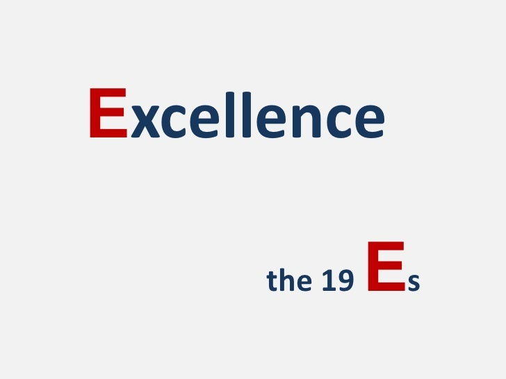 Excellence<br />the 19 Es<br />