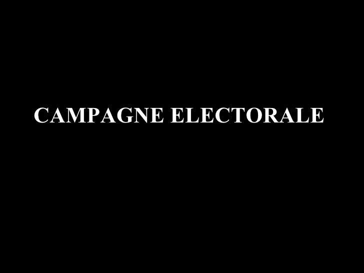 CAMPAGNE ELECTORALE