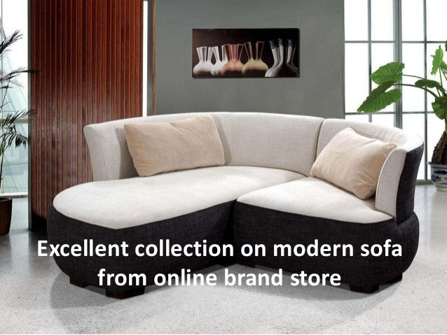 Excellent collection on modern sofa from online brand store
