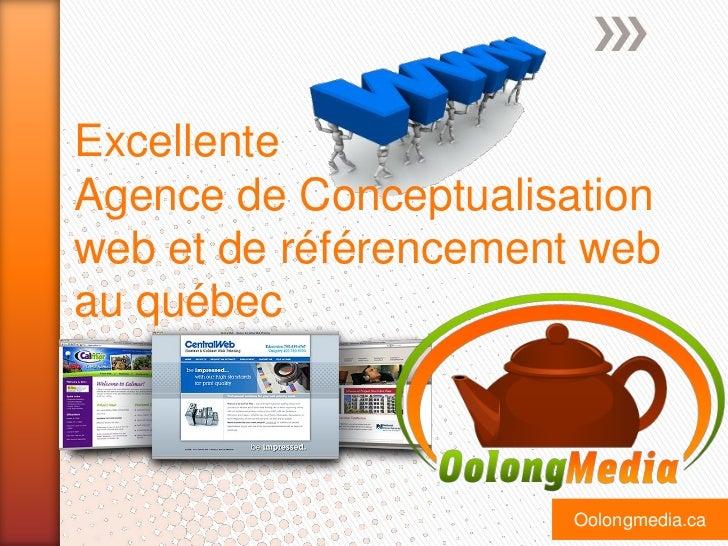 ExcellenteAgence de Conceptualisationweb et de référencement webau québec                       Oolongmedia.ca