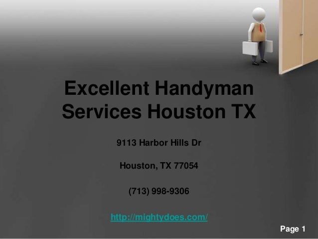 Powerpoint Templates Page 1 Excellent Handyman Services Houston TX 9113 Harbor Hills Dr Houston, TX 77054 (713) 998-9306 h...