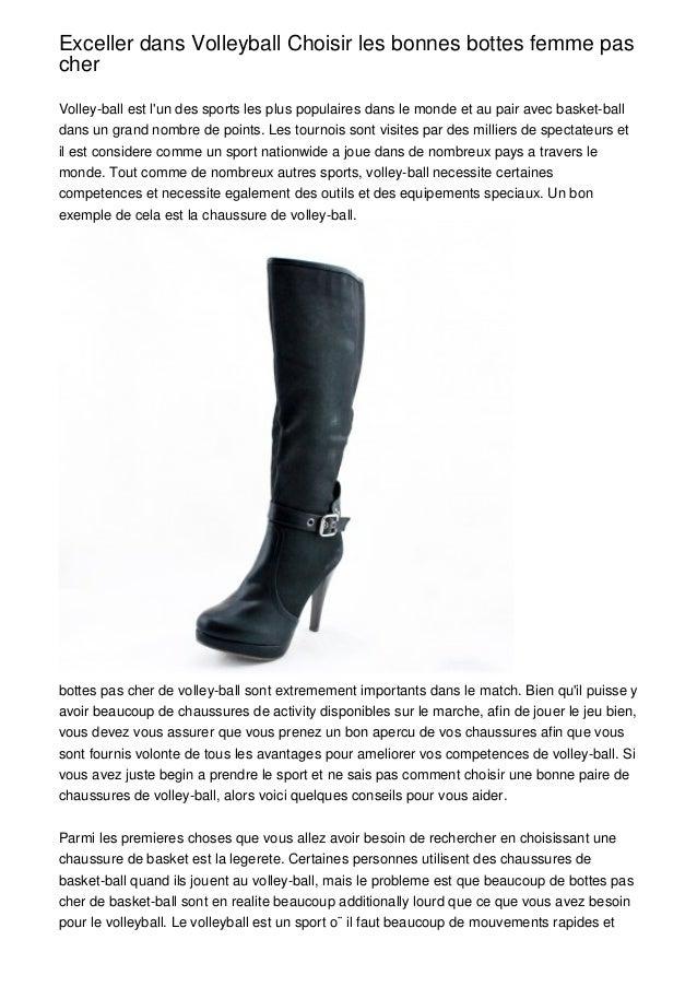 Exceller dans Volleyball Choisir les bonnes bottes femme pascherVolley-ball est lun des sports les plus populaires dans le...