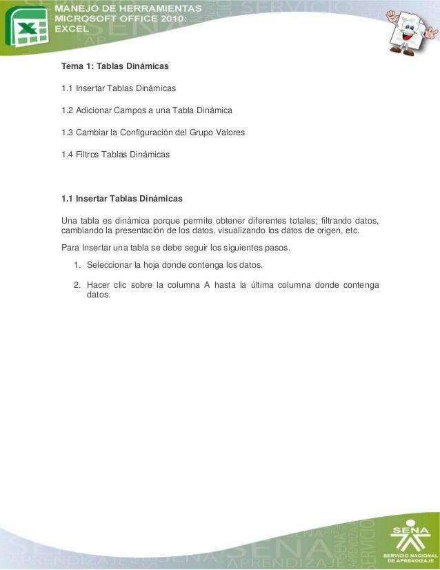 Tema 1: Tablas Dinámicas 1.1 Insertar Tablas Dinámicas 1.2 Adicionar Campos a una Tabla Dinámica 1.3 Cambiar la Configurac...